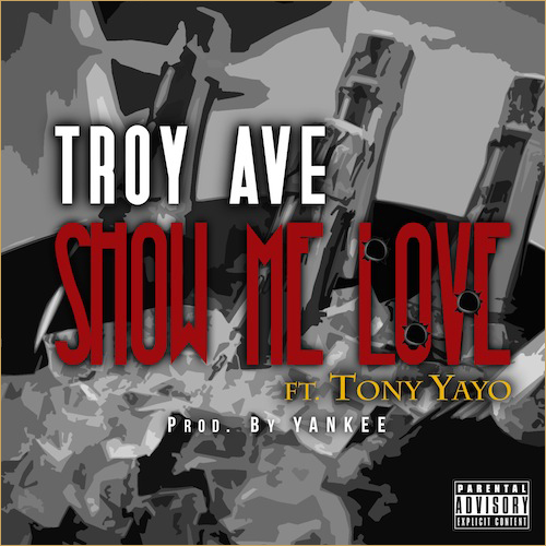 Troy Ave Show Me Love Remix/Original | MCFAT WAS HERE
