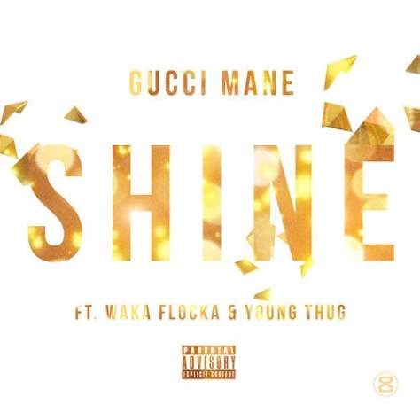 Gucci-Mane-ft-Waka-Flocka-Young-Thug-Shine