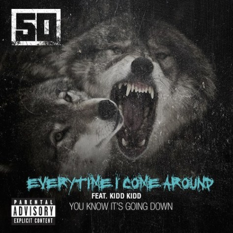 50-Cent-ft-Kidd-Kidd-Everytime-I-Come-Around