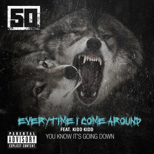 50-Cent-ft-Kidd-Kidd-Everytime-I-Come-Around