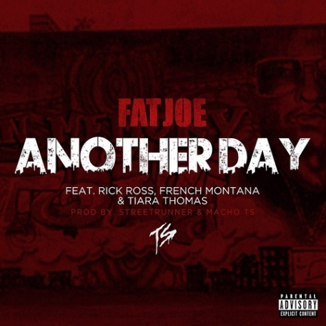 Fat-Joe-ft-Rick-Ross-French-Montana-Tiara-Thomas-Another-Day