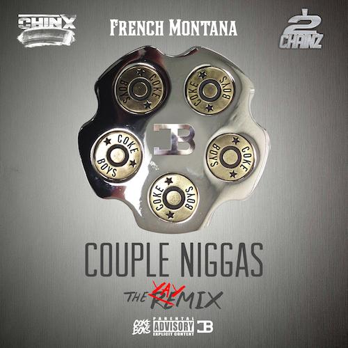 Chinx-ft-French-Montana-2-Chainz-Couple-Niggas-Remix