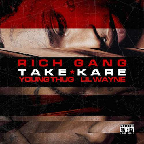 Young-Thug-Lil-Wayne-Take-Kare